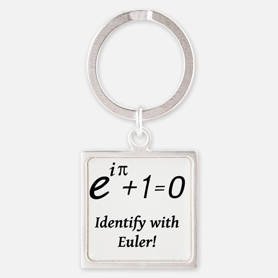 identifyWithEuler-blackLetters Square Keychain