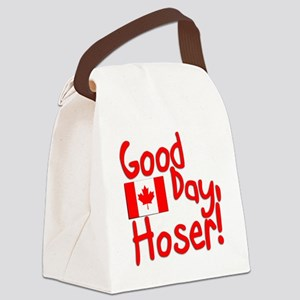 Good Day, Hoser! Canvas Lunch Bag