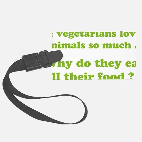 vegetariansfood1D Luggage Tag