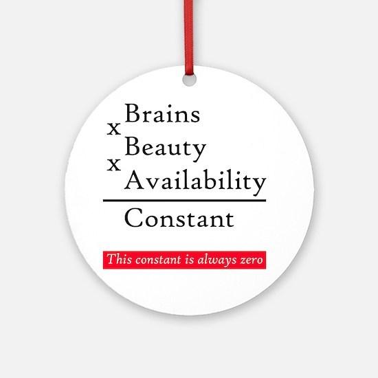 Constant - love? Round Ornament