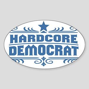 HardcoreDemocrat Sticker (Oval)