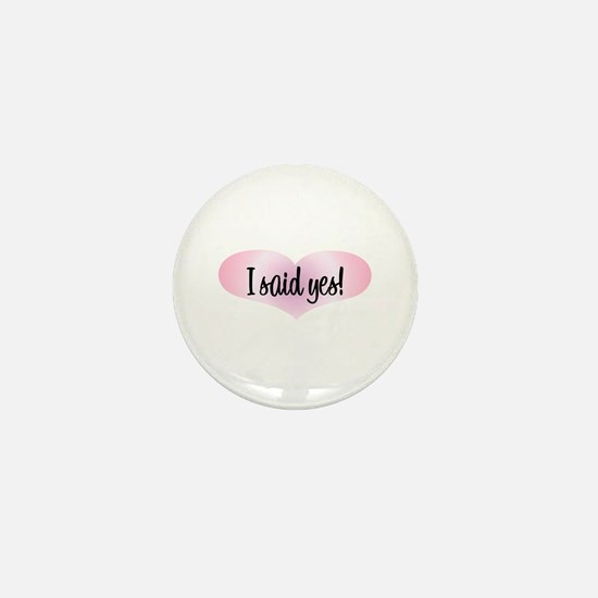 I Said Yes! - Pink Heart Mini Button