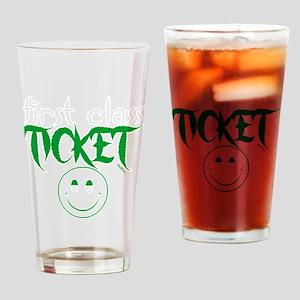 1stclassticketb Drinking Glass