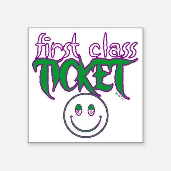 "1stclassticket Square Sticker 3"" x 3"""