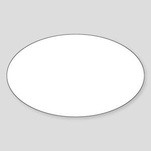 im only  half crazy white Sticker (Oval)