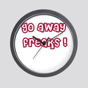 Go Away Freaks Wall Clock