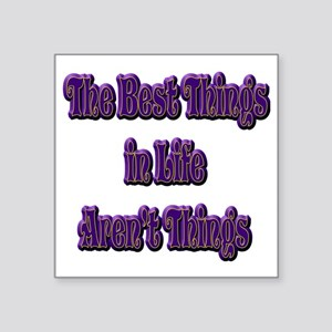 "10x10bestthingsTXT Square Sticker 3"" x 3"""