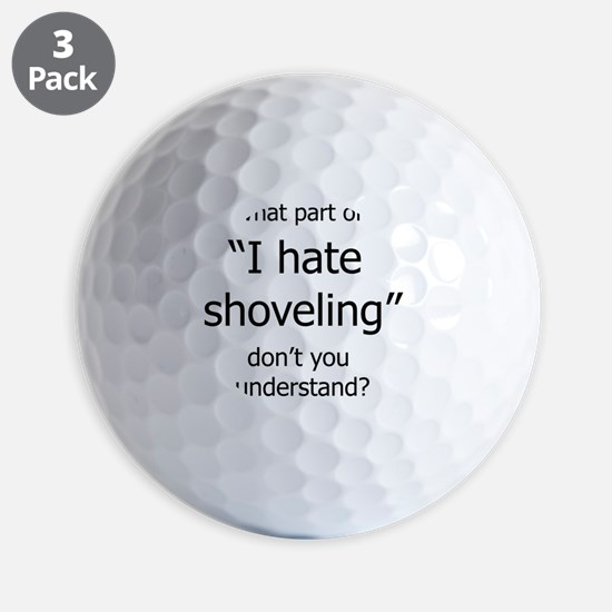 IHateShoveling Golf Ball