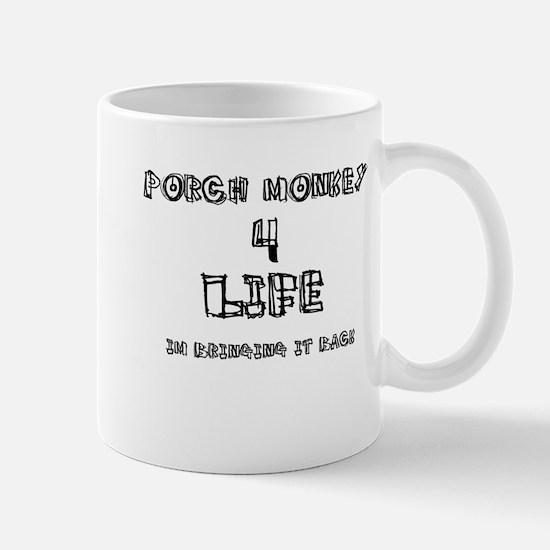 Porch monkey for life Mug