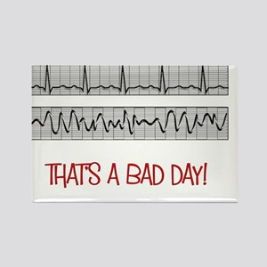 BAD DAY Rectangle Magnet