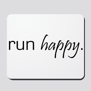 Run Happy Mousepad