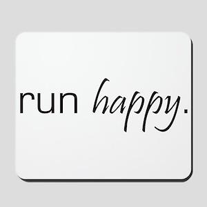Run Happy Mousepad