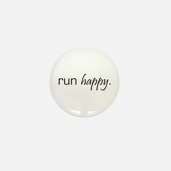 Run Happy Mini Button