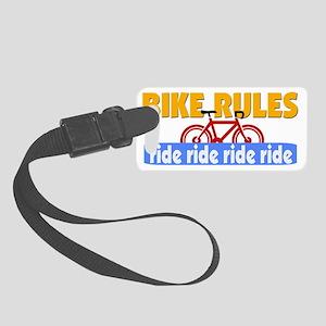 BIKE RULES - ride ride ride Small Luggage Tag