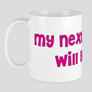 Next Husband rich II Mug