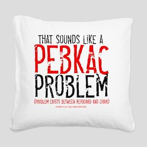 pebkac_lightshirt Square Canvas Pillow