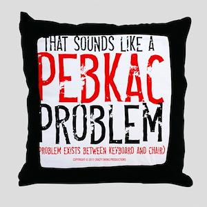 pebkac_lightshirt Throw Pillow