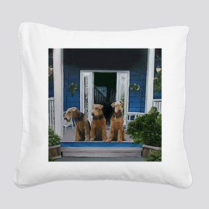 3 Airedale on porchll Square Canvas Pillow