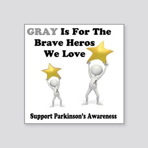 "Gray is for the Brave Heros Square Sticker 3"" x 3"""