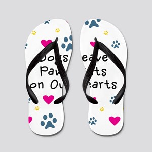 Dogs Leave Paw Prints on Our Hearts Flip Flops