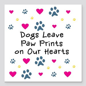 """Dogs Leave Paw Prints on Square Car Magnet 3"""" x 3"""""""