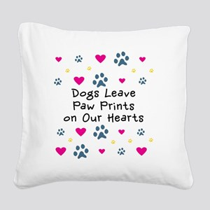 Dogs Leave Paw Prints on Our  Square Canvas Pillow