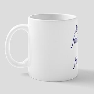 AntyhingYouGet5 Mug