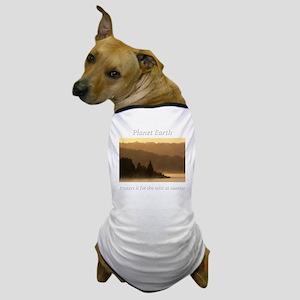 For the Mist at Sunrise-whiteLetters c Dog T-Shirt