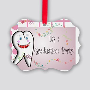 Dental its a graduation party PIN Picture Ornament
