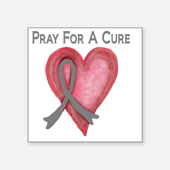 "Pray for a cure 2 Square Sticker 3"" x 3"""