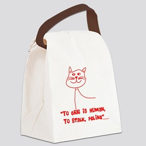 To Err Human Cats WHITE AND BLACK Canvas Lunch Bag