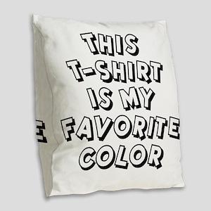 favorite-color-white Burlap Throw Pillow