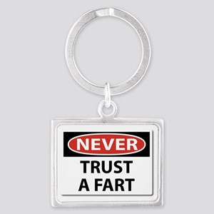 Never Trust A Fart Landscape Keychain