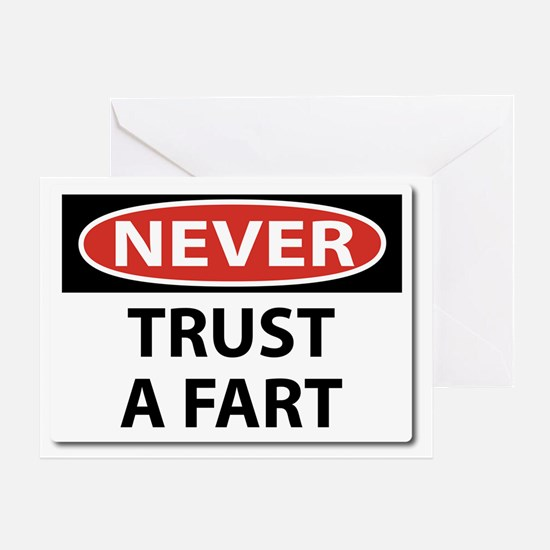 Never Trust A Fart Greeting Card
