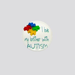 I love my bro autism Mini Button