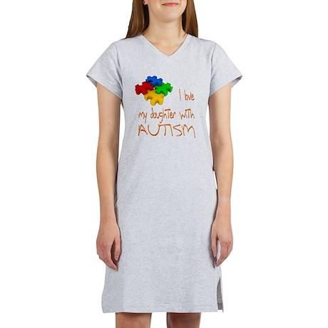 I love my daughter autism Women's Nightshirt