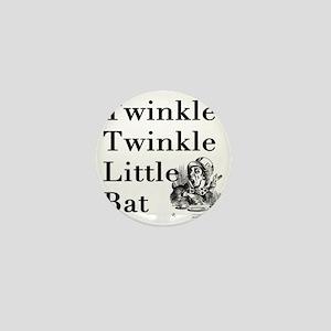 Mad Hatter- Twinkle Twinkle Little Bat Mini Button