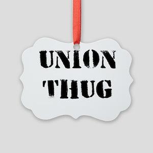 Original Union Thug Picture Ornament
