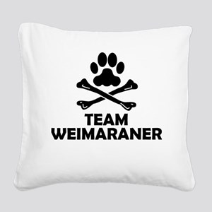 Team Weimaraner Square Canvas Pillow