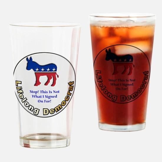 DemNotSignedOn 12x12 Drinking Glass