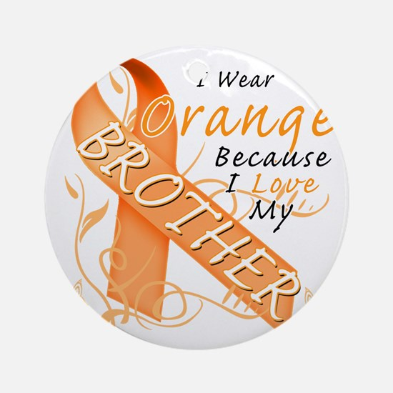 I Wear Orange Because I Love My Bro Round Ornament