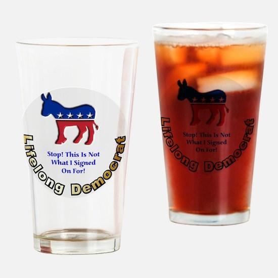 3-DemNotSignedOn 6x6 Drinking Glass