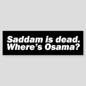 WHERE'S OSAMA? Bumper Sticker