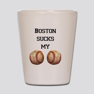 boston_sucks_my_balls_1 Shot Glass