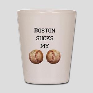 boston_sucks_my_balls_1 Shot Glass
