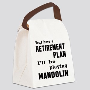 Yes, I have a Retirement plan I'l Canvas Lunch Bag
