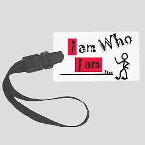 i am who I am Large Luggage Tag
