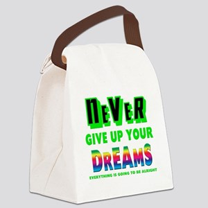 Never Give Up Your Dreams Canvas Lunch Bag