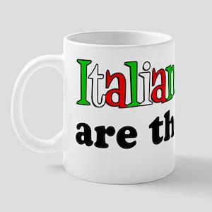 Italian Moms Are The Best Mug
