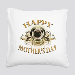 Happy Mothers Day Pug Square Canvas Pillow